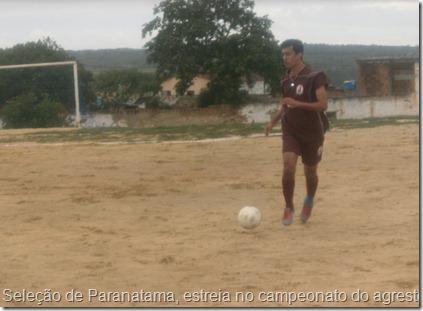 Seleção de Paranatama, estreia no campeonato do agreste