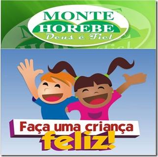 Monte horebe serviços, campanha faça uma criança feliz