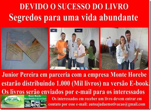 Paranatama: Junior Pereira juntamente com a empresa Monte Horebe, destribuirão 1.000 (mil) E-books totalmente grátis do livro, Segredos para uma vida abundante. Agreste News Revista.