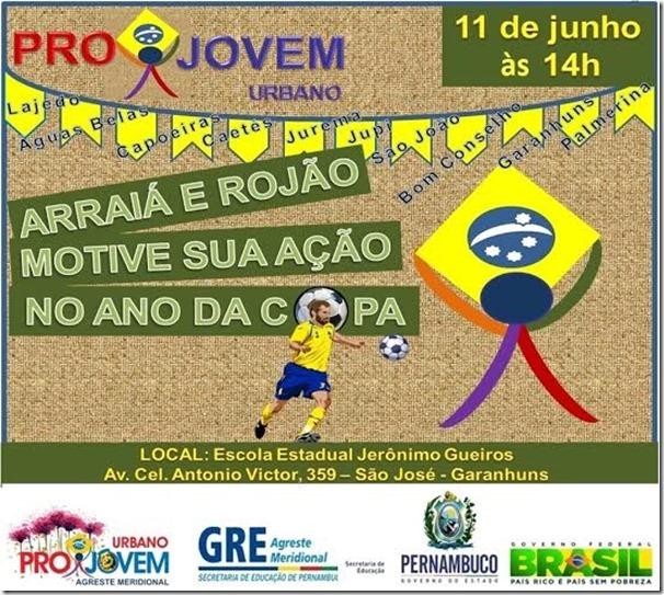 """CONVITE: """"Arraiá e Rojão, motive sua ação no ano da Copa"""" venha fazer parte desta ação."""