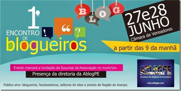 1º Encontro de Blogueiros da Região do Araripe, será nos dias 27 e 28 de junho na Câmara de Vereadores de Araripina, compareça!!